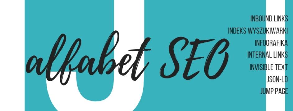 Alfabet SEO – I, J – indeks wyszukiwarki, inbound links, jump page