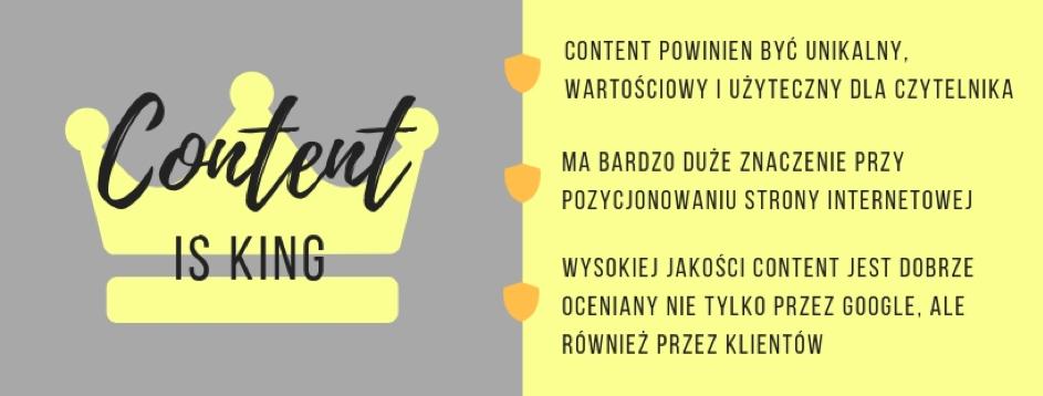 Content to ogólne pojęcie, oznaczające całą widoczną dlaużytkownika zawartość strony internetowej, awięc treści, pliki graficzne, pliki video, tytuły, nagłówki orazmetatagi.
