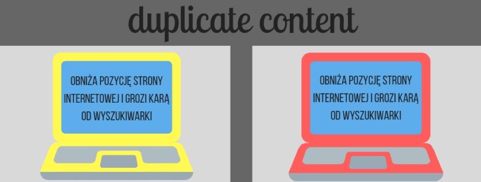 Strony, naktórych wykryty jest duplicate content, są bardzo nisko oceniane przezGoogle